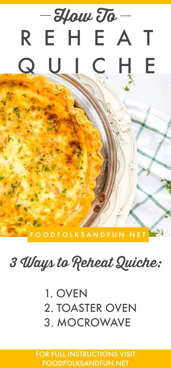 Serve leftover quiche in no time with oven or microwave instructions in this How to Reheat Quiche Tutorial. via @foodfolksandfun