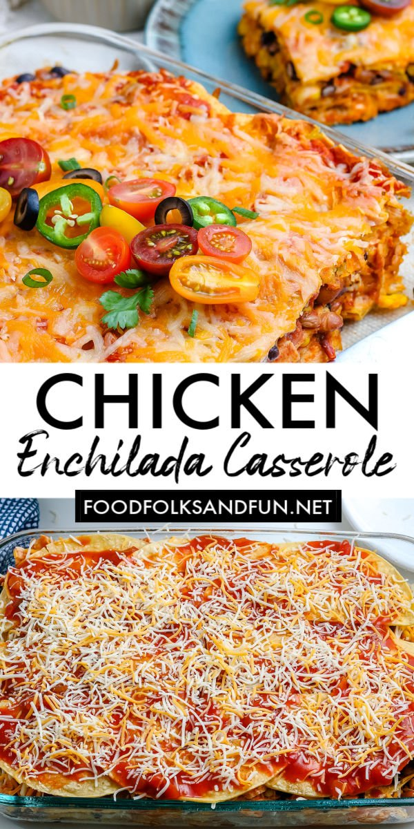 This stacked Chicken Enchilada Casserole recipe is easy to make, and it will be on your table in 50 minutes! It's some serious comfort food that your entire family will love. via @foodfolksandfun