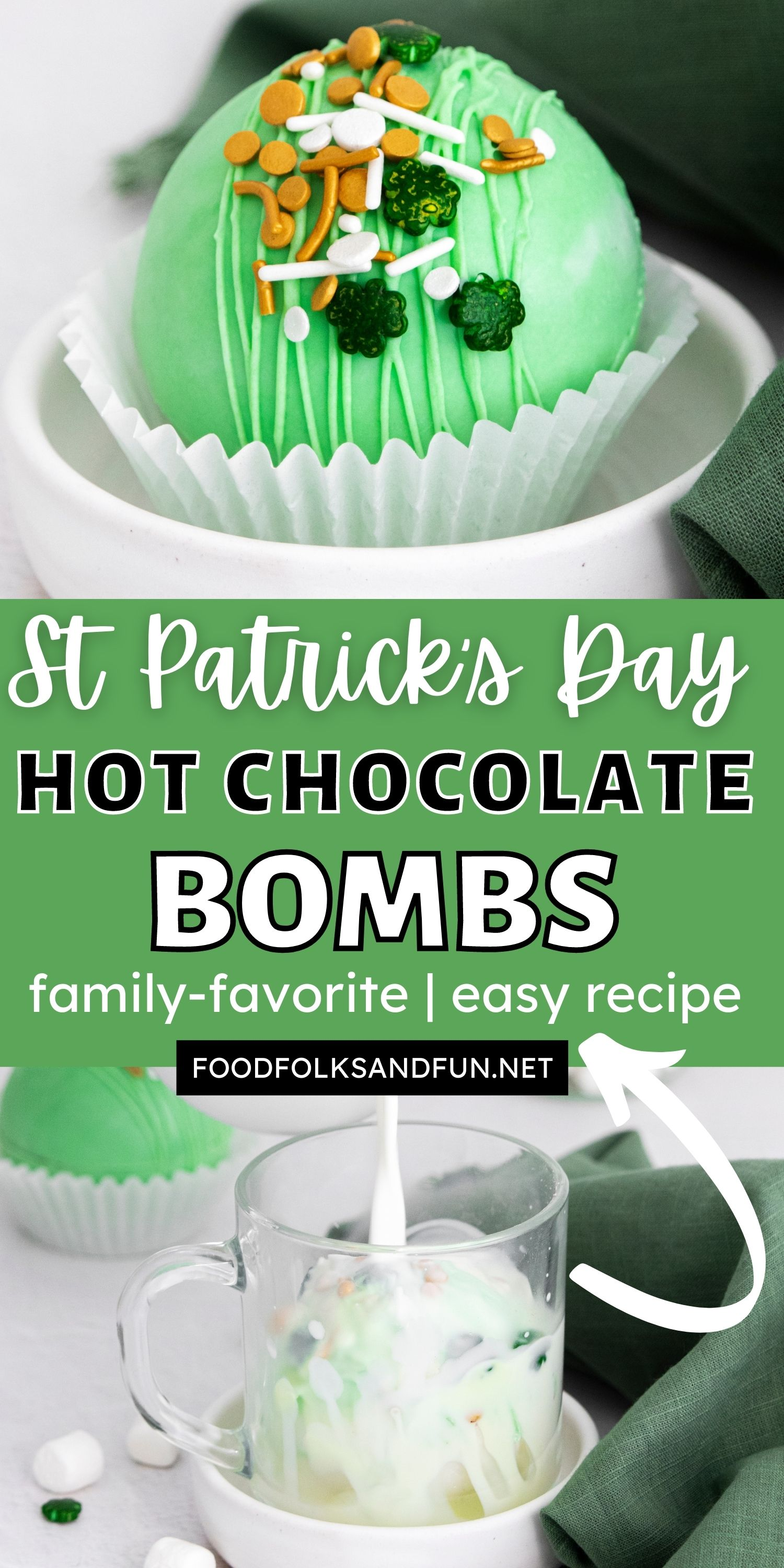 These St Patrick's Hot Chocolate Bombs are the perfect combination of milk chocolate and white chocolate. They're so fun to gift! via @foodfolksandfun