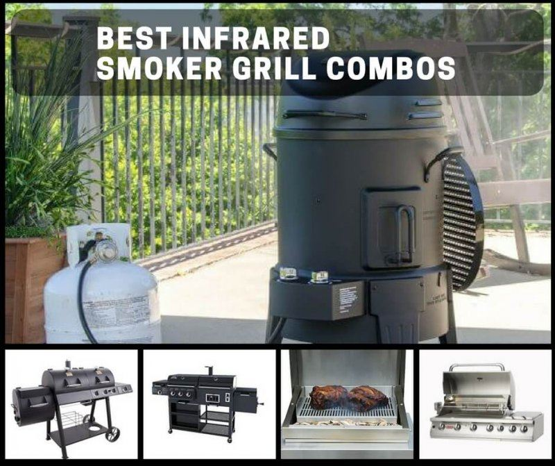 the best infrared smoker grill combos