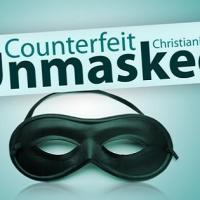 Counterfeit Christianity, Counterfeit Conversions