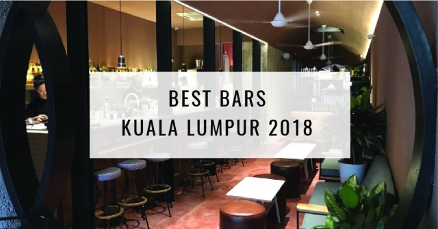 Best Bars in Kuala Lumpur 2018