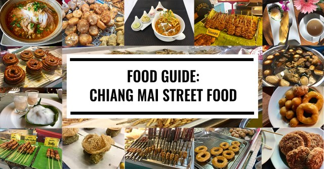 Chiang Mai Street Food | Ultimate Guide | Chiang Mai Street Food Guide