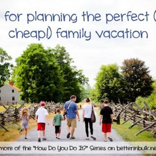 cheap family vacation tips