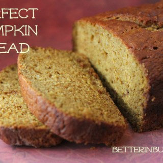 Perfect Pumpkin Bread Recipe