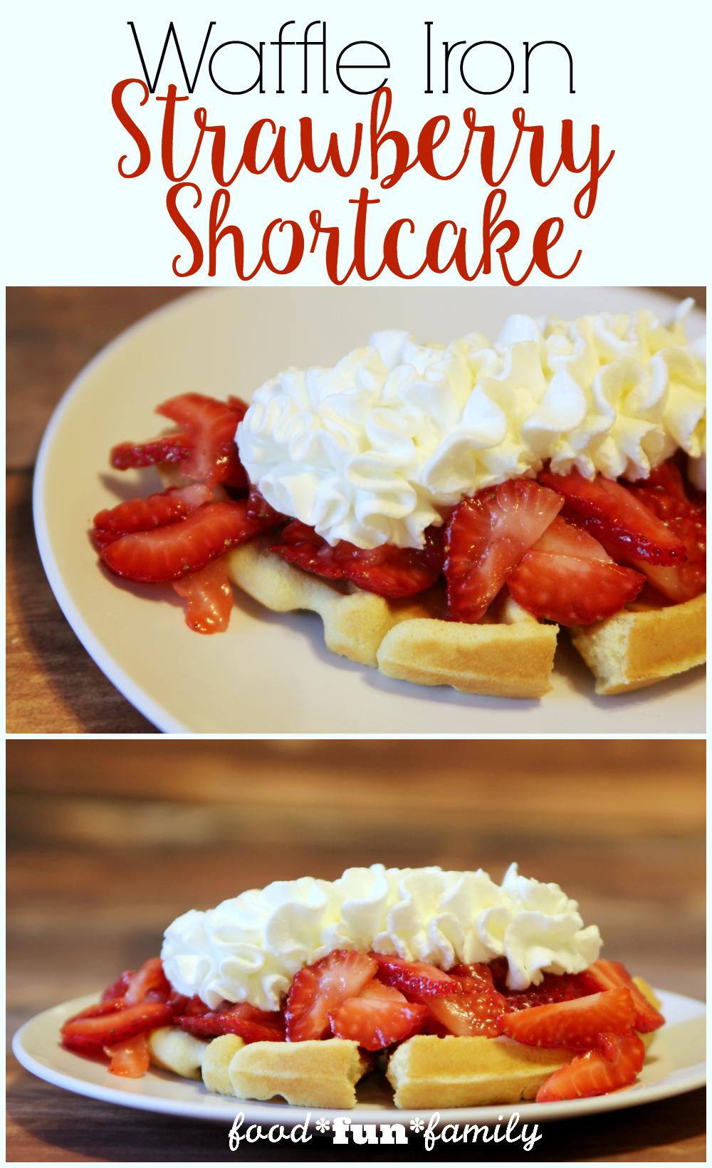 Waffle Iron Strawberry Shortcake Recipe from Food Fun Family