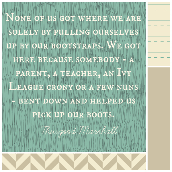 Thurgood Marshall quote about teachers