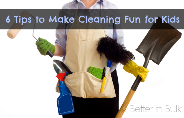 6 Tips to Make Cleaning Fun for Kids