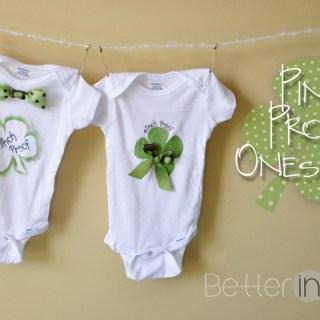 "St. Patrick's Day Craft – DIY ""Pinch Proof"" Onesies"