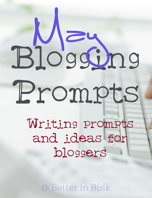 may blogging prompts
