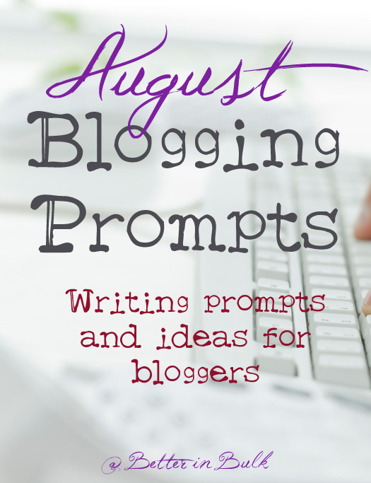august-blogging-prompts