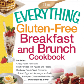 The Everything Gluten-Free Breakfast And Brunch Cookbook
