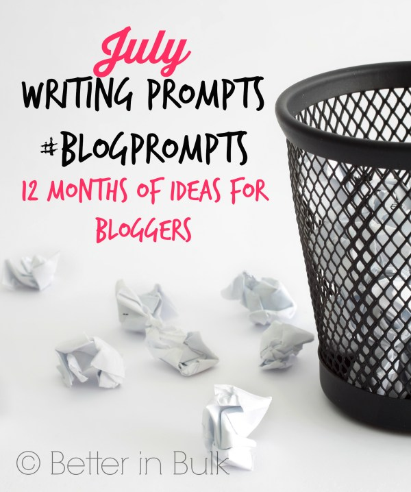 July blog prompts