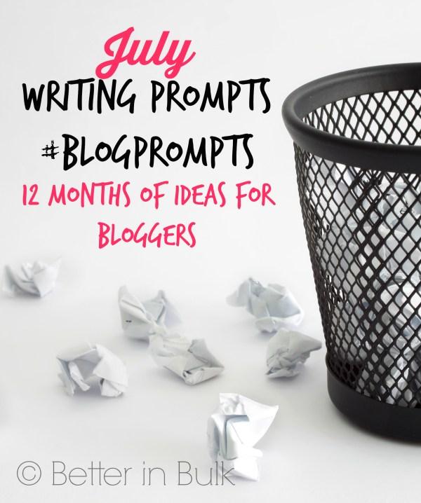 July blog prompts