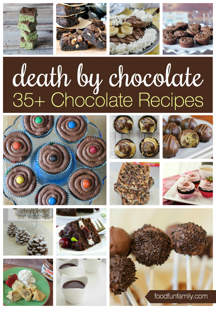 Death by Chocolate - more than 35 delicious chocolate recipes that you have got to try!