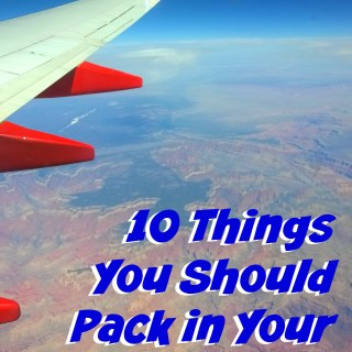 10 Things You Should Pack in Your Carry On #TravelTools