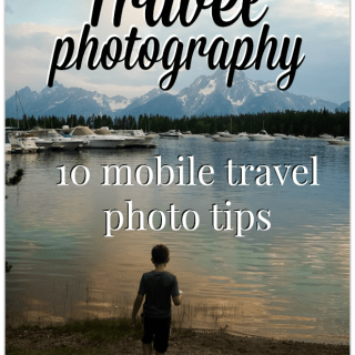 Travel Photography: 10 Mobile Travel Photo Tips