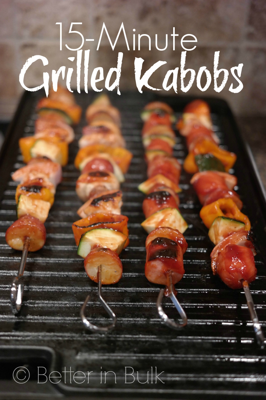 15 minute grilled kabobs