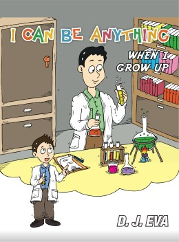 I Can Be Anything: What Will You Be When You Grow Up?