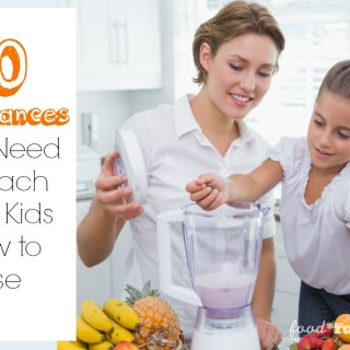 10 Appliances You Need to Teach Your Kids How to Use