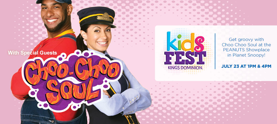 Kings Dominion KidsFest - Choo Choo Soul