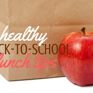 Healthy Back-to-School Lunch Tips
