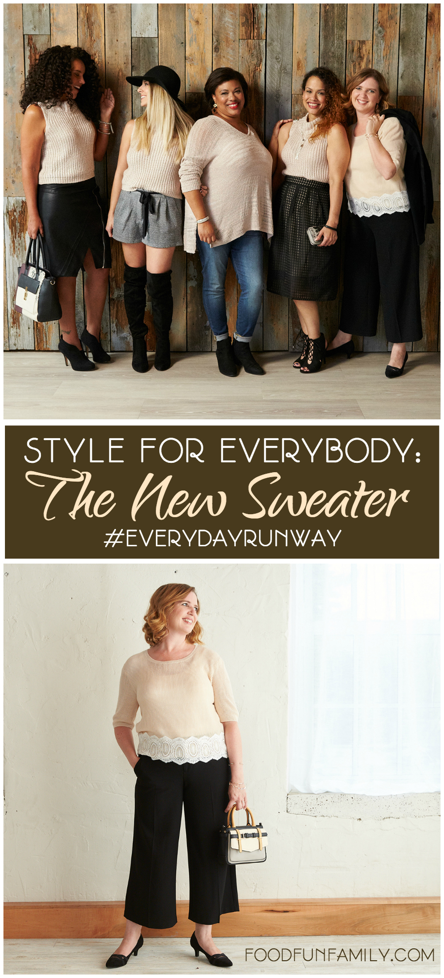 Style for Everybody: The New Sweater #EverydayRunway