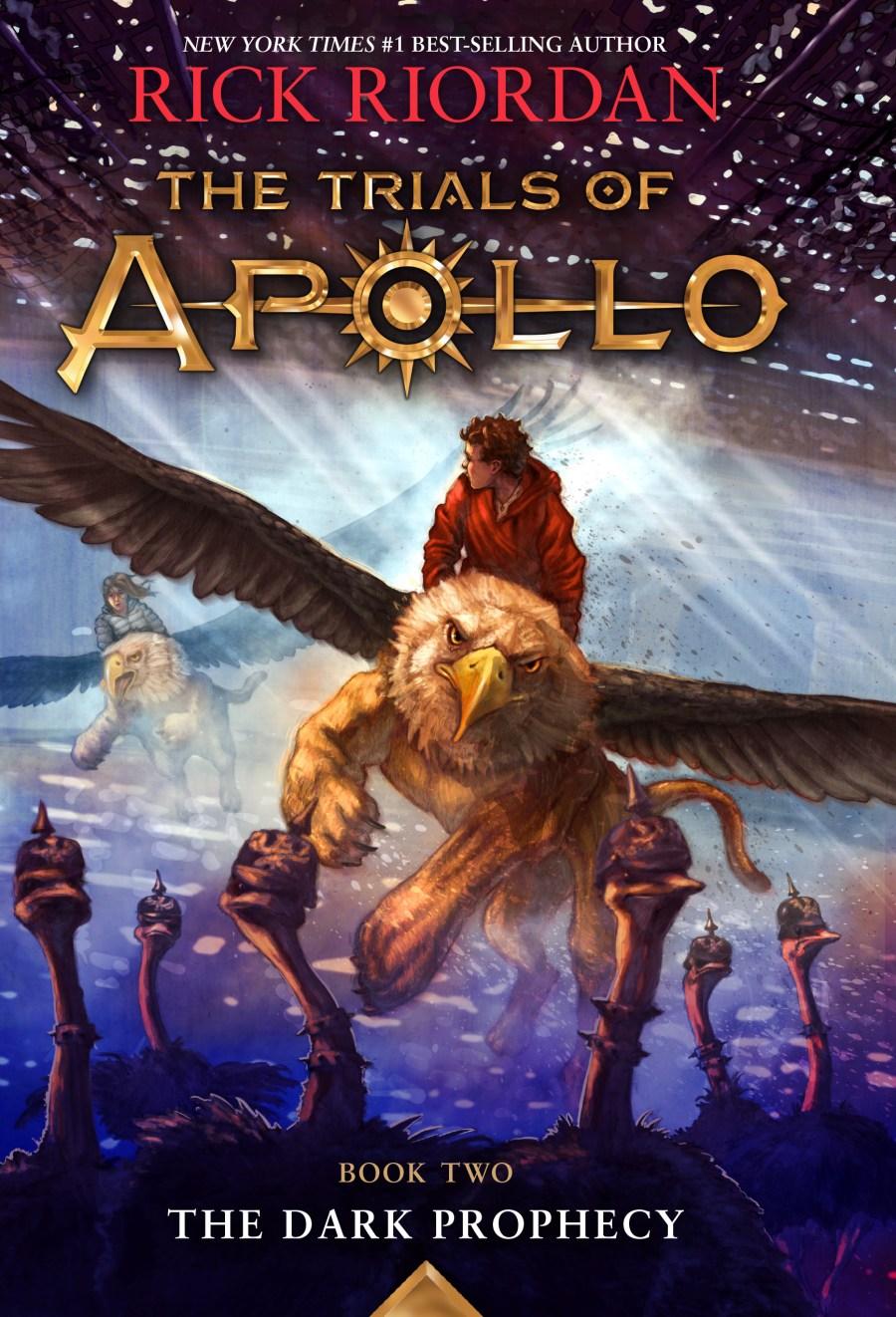 The Dark Prophecy-The Trials of Apollo Book 2 by Rick Riordan