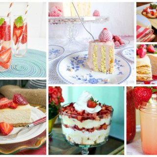 Tasty Strawberry Recipes – Delicious Dishes Recipe Party #116