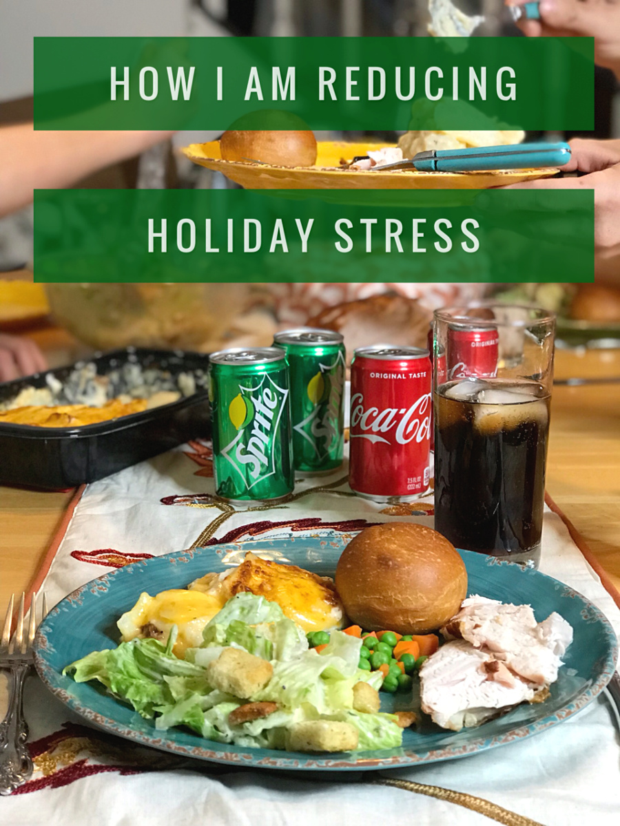 How I Am Reducing Holiday Stress
