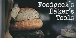 Foodgeek's bagerværktøj