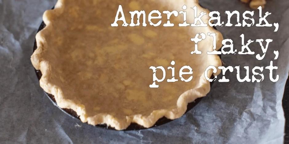 amerikansk flaky pie crust opskrift