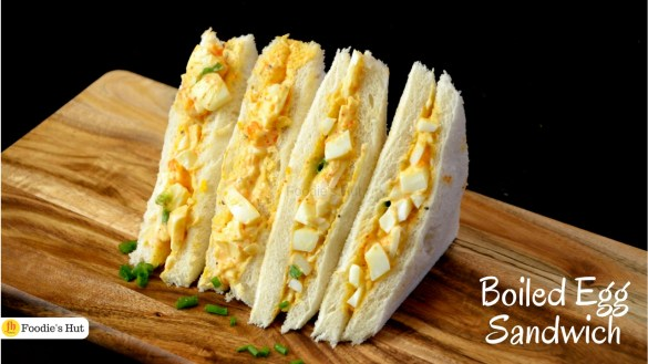 Boiled Egg sandwich - Recipe by Foodie's Hut
