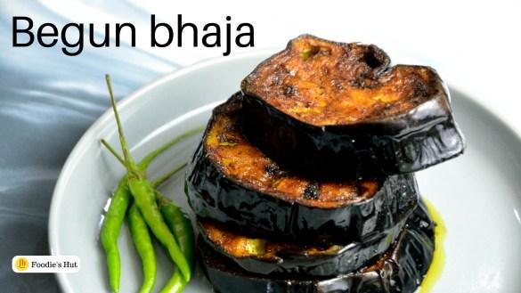 Begun bhaja - recipe by Foodie's Hut