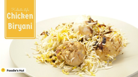 Chicken Biryani - recipe by Foodie's Hut