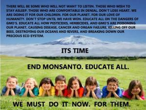 End Monsanto educate all