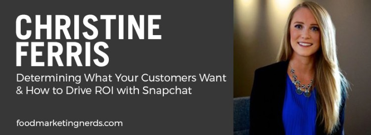 driving roi with Snapchat - Christine Ferris