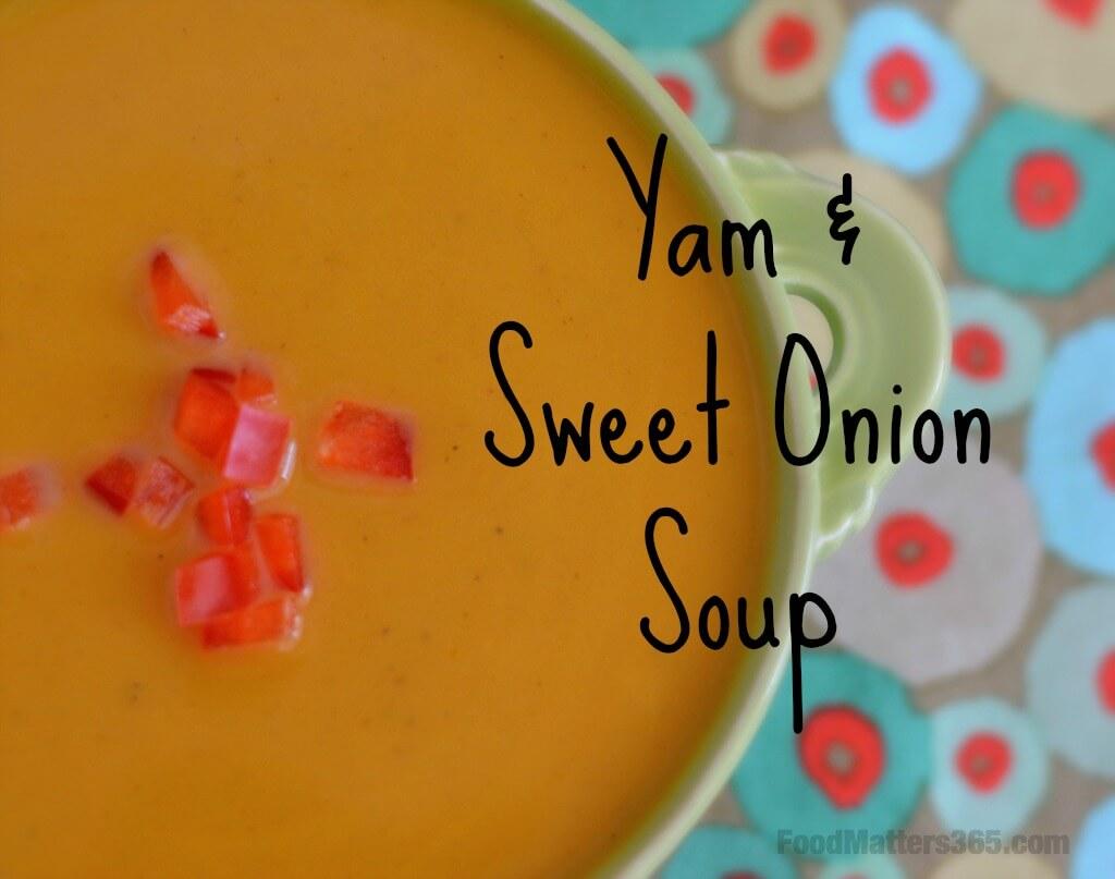 Yam and Sweet Onion Soup