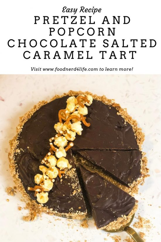 Pretzel and Popcorn Chocolate Salted Caramel Tart Recipe Pin