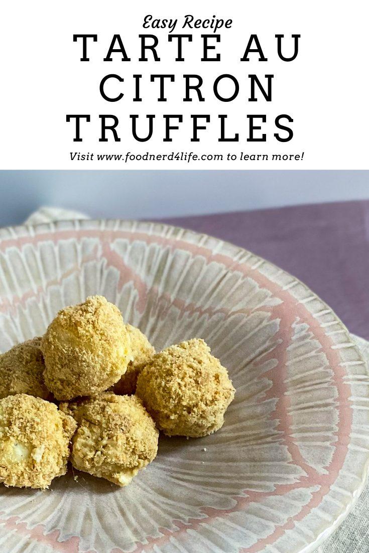 Tarte Au Citron Truffles Recipe Pin