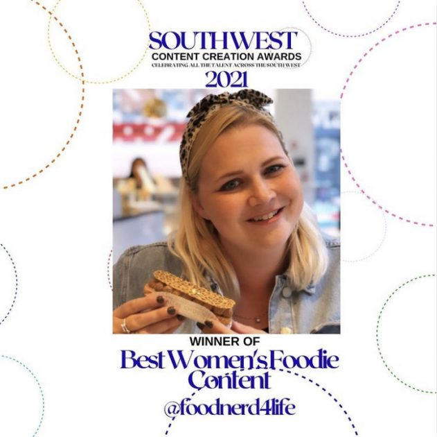 FoodNerd Winner of South West Content Awards Best Womens Foodie 2021