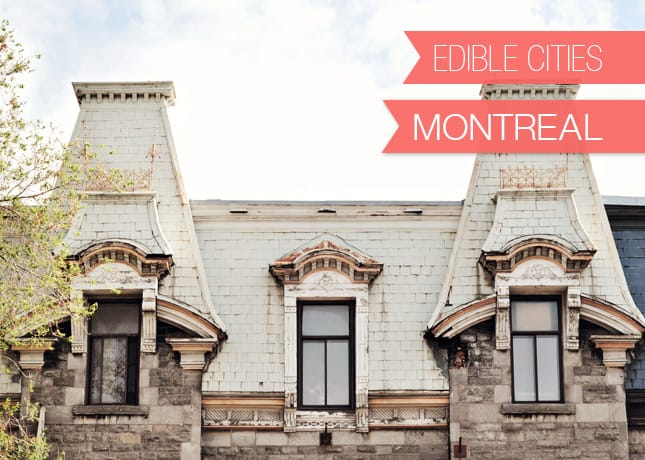 {Edible Cities} Montreal, with Chantelle Grady from Sourced Cities