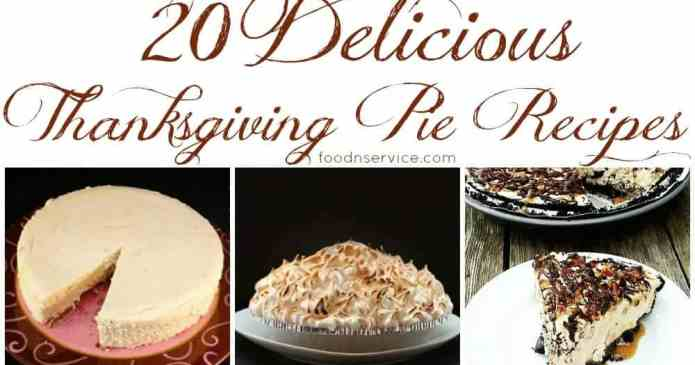 20 Delicious Thanksgiving Pie Recipes