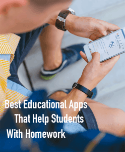 Best Educational Apps That Help Students With Homework