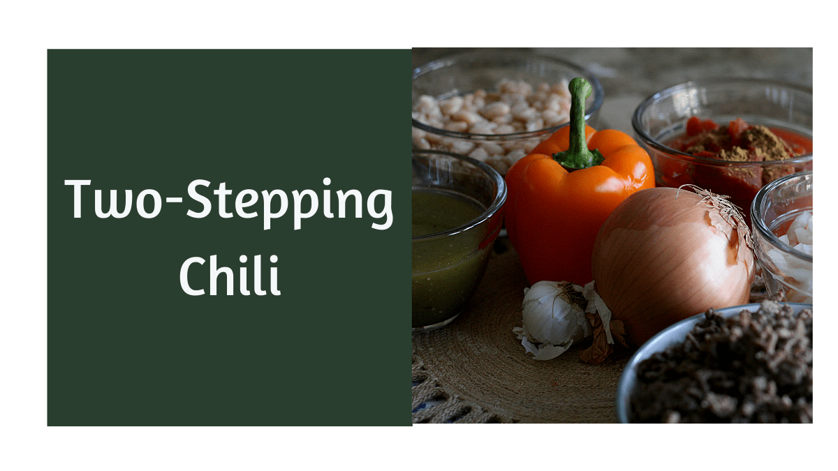 two-stepping chili