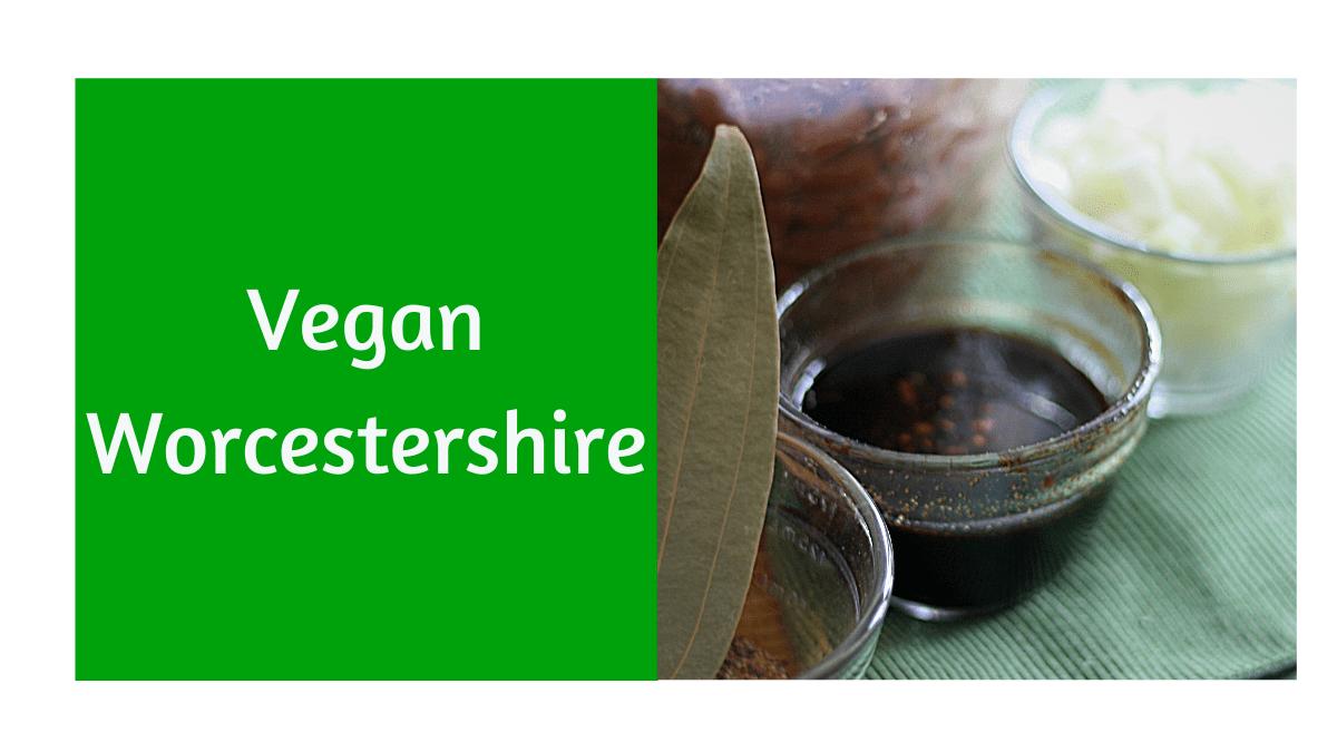 Vegan Worcestershire