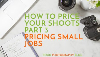 How To Price Food Photography Photo Shoots Part 1 - Who Are The Clients?