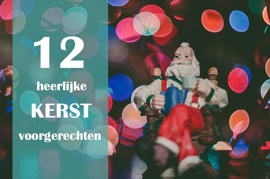 12 heerlijke kerst voorgerechten