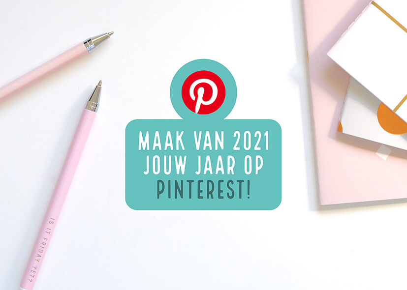 De 2021 Pinterest Planner: onmisbaar!
