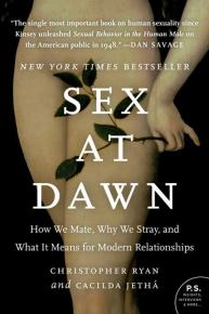 Sex at Dawn by Cacilda Jethá and Christopher Ryan